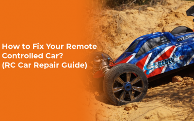 How to Fix Your Remote Controlled Car? (RC Car Repair Guide)