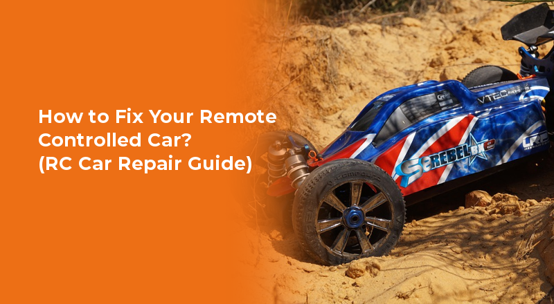 how-to-fix-rc-car-repair-guide